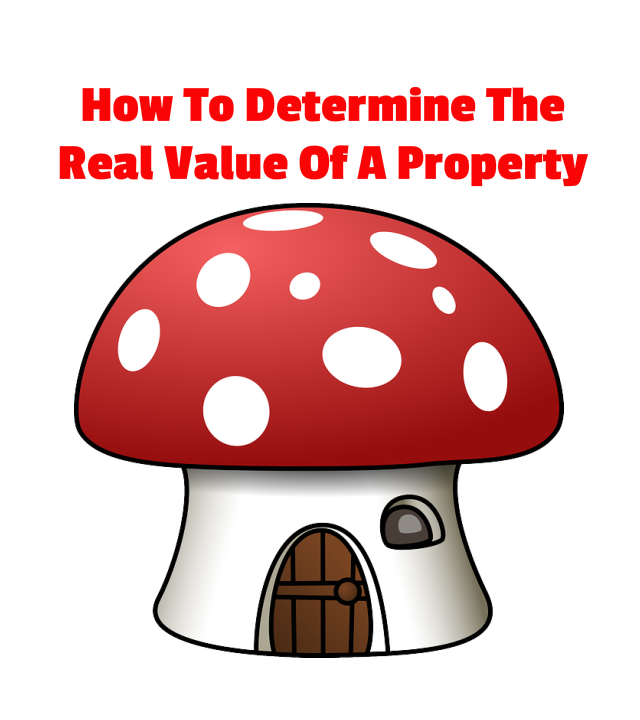 How To Determine The Real Value Of A Property