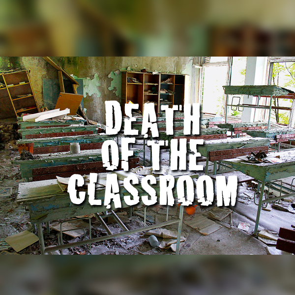 Death Of The Classroom by Stefan Aarnio