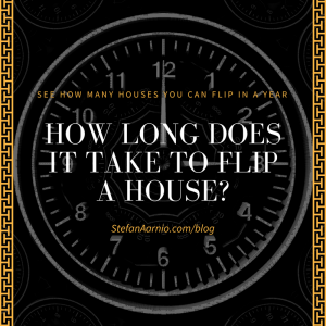 How Long Does It Take To Flip A House-