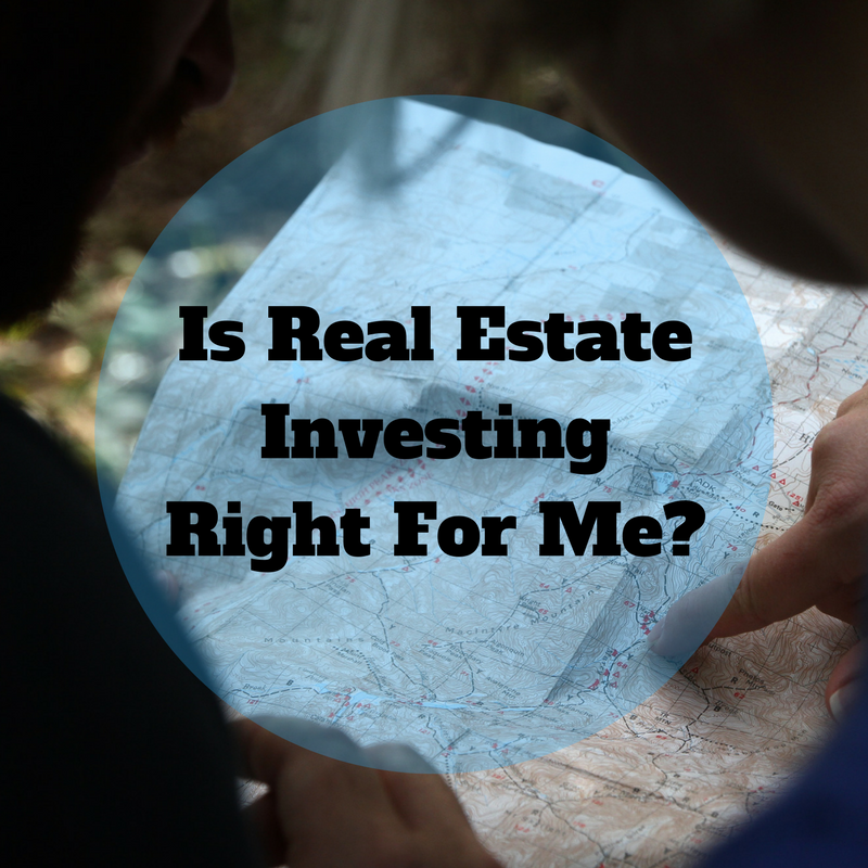 Should I Invest In Real Estate