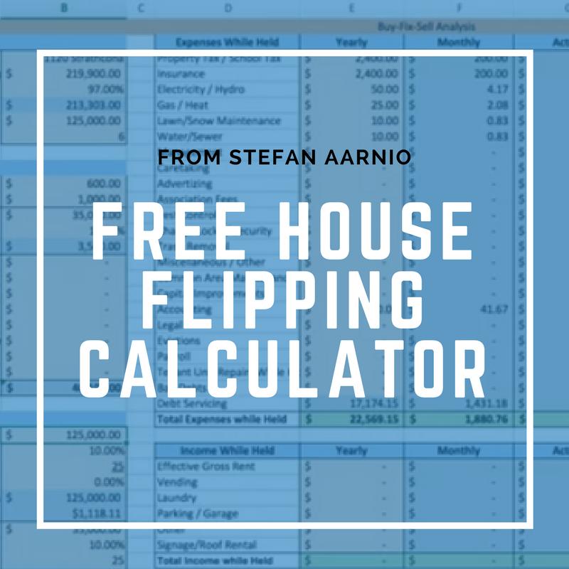 House Flipping Calculator Stefan Aaarnio