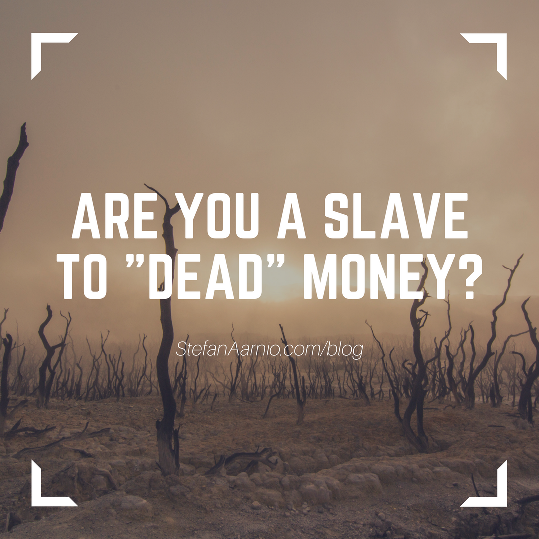 Are You A Slave To Dead Money-
