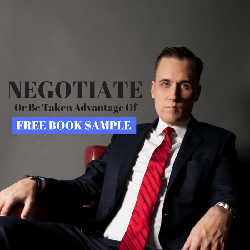 Negotiate or Others Will Take Advantage of You