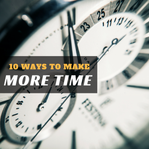 ways to make more time