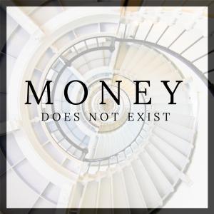 money does not exist by stefan aarnio