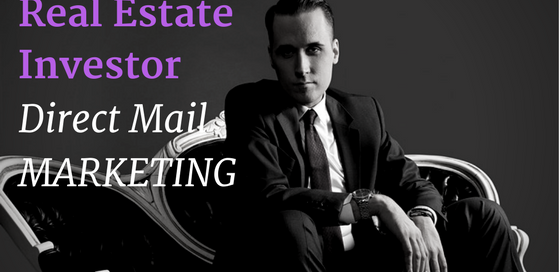 Real Estate Investor Direct Mail Marketing