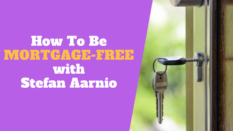 How To Be Mortgage Free