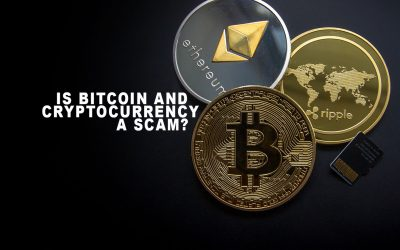 Is Bitcoin And Cryptocurrency a SCAM?