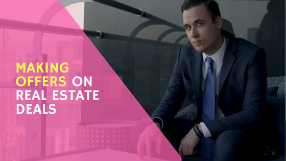 How To Make Offers On Real Estate for Investors & Flippers