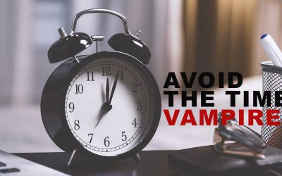 Avoid the Time Vampires