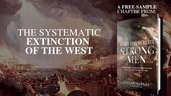 POLITICS, A SYSTEM OF ORGANIZED HATE AND  THE SYSTEMATIC EXTINCTION OF THE WEST