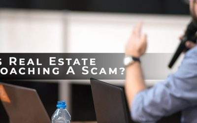 #54: Is Real Estate Coaching A Scam?