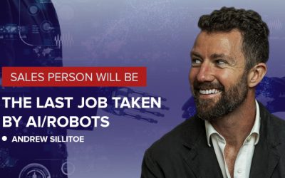 #89 Sales Jobs will be the last to be replaced by AI/robots with ANDREW SILLITOE