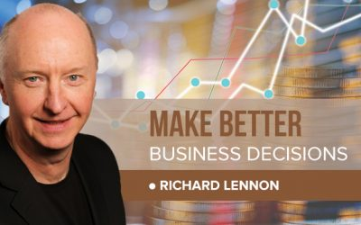 #88 How to make BETTER business decisions with RICHARD LENNON.