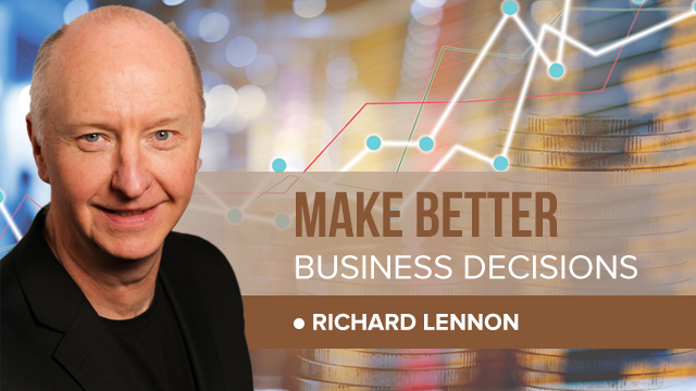 How to make BETTER business decisions with RICHARD LENNON.