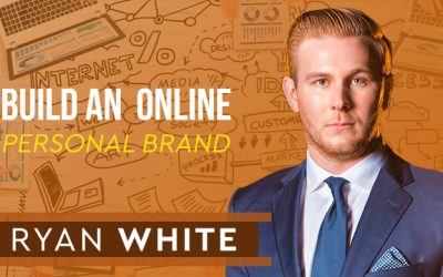 #91 How to build an incredible online personal brand with RYAN WHITE