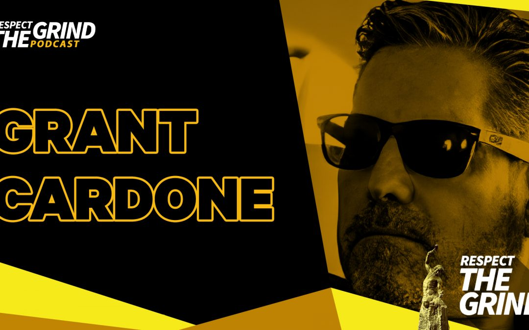 10X Your Life! With Grant Cardone