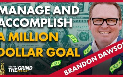 Manage and Accomplish a Million Dollar Goal with Brandon Dawson