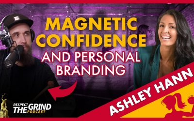 Magnetic Confidence and Personal Branding with Ashley Hann