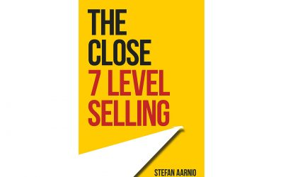 The Close: 7 Level Selling – Part 4.1
